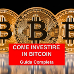 Come investire in bitcoin in 5 semplici passi! Guida completa in Italiano.
